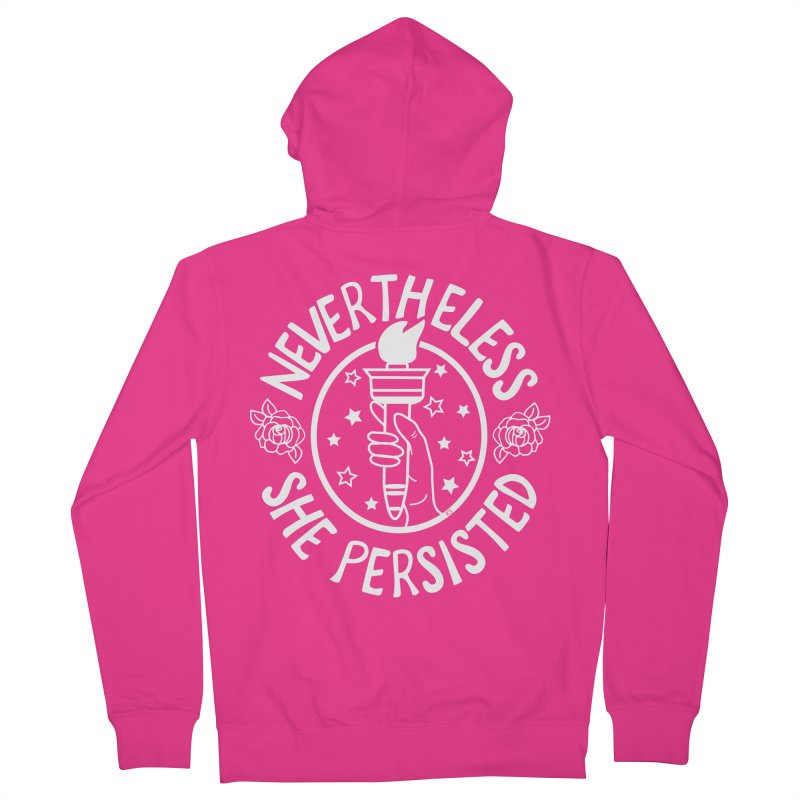 Nevertheless She Persisted Men's French Terry Zip-Up Hoody by prettyprismatic's Artist Shop