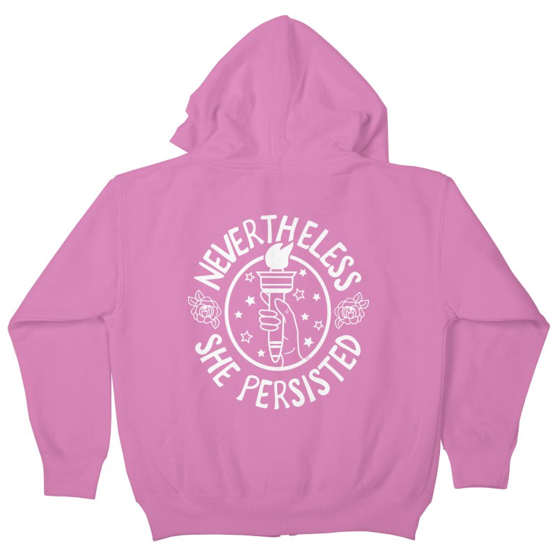 Nevertheless She Persisted - Profits benefit Planned Parenthood Kids Zip-Up Hoody by prettyprismatic's Artist Shop