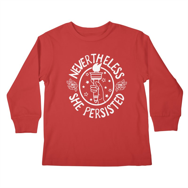 Nevertheless She Persisted - Profits benefit Planned Parenthood Kids Longsleeve T-Shirt by prettyprismatic's Artist Shop