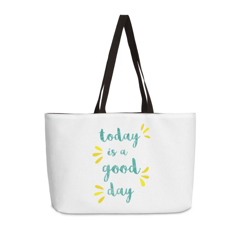 Good Day Print Accessories Weekender Bag Bag by prettyprismatic's Artist Shop