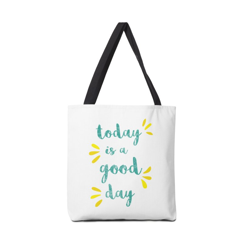 Good Day Print Accessories Tote Bag Bag by prettyprismatic's Artist Shop