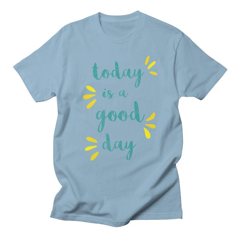 Good Day Print Women's Unisex T-Shirt by prettyprismatic's Artist Shop