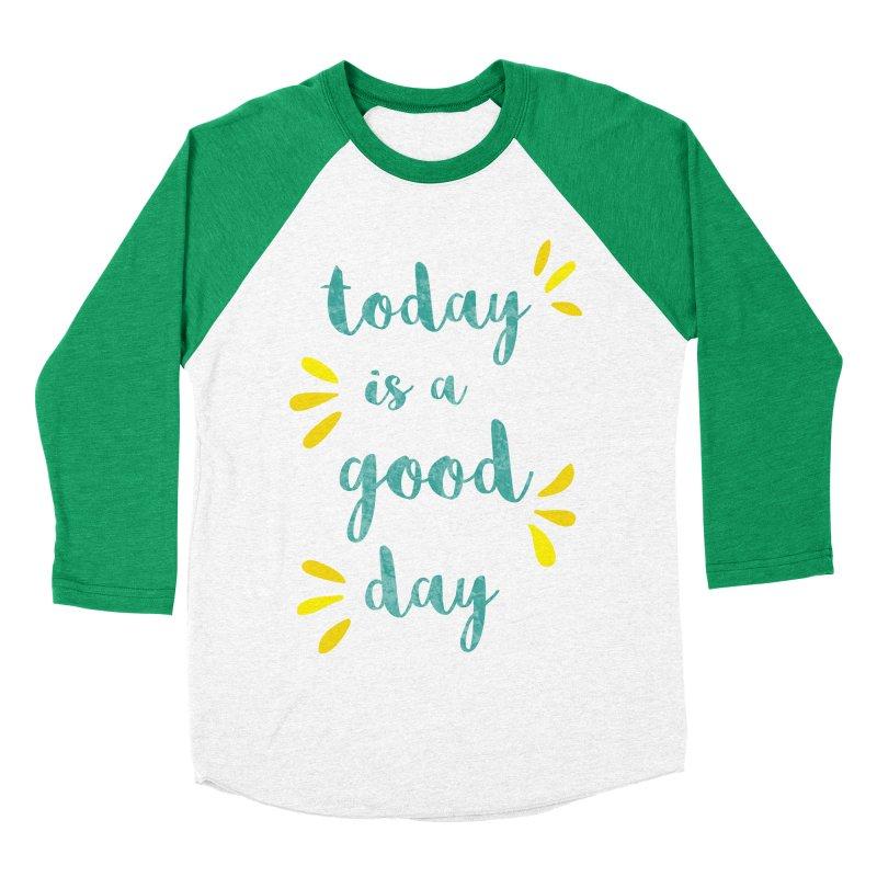 Good Day Print Women's Baseball Triblend Longsleeve T-Shirt by prettyprismatic's Artist Shop