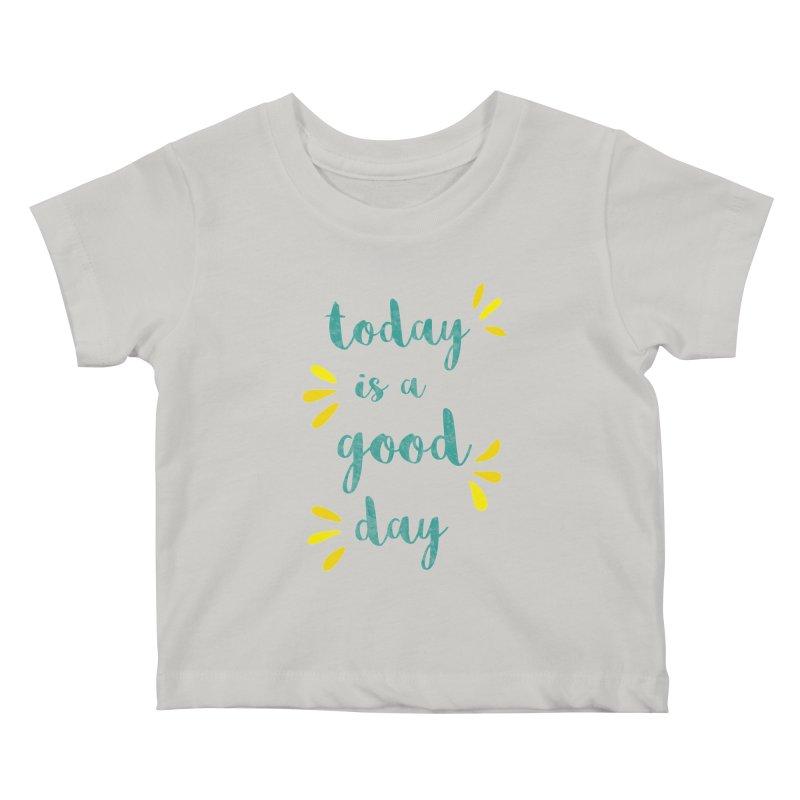 Good Day Print Kids Baby T-Shirt by prettyprismatic's Artist Shop