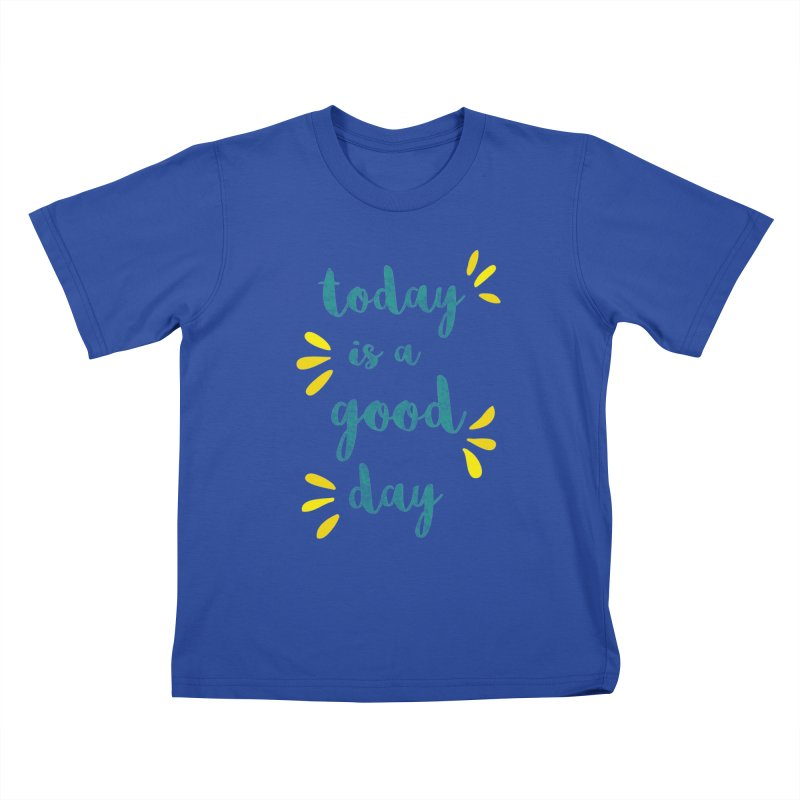 Good Day Print Kids T-Shirt by prettyprismatic's Artist Shop