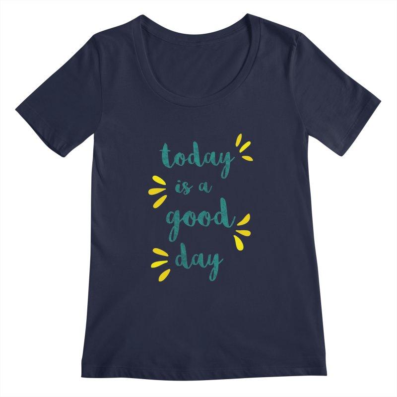 Good Day Print Women's Scoopneck by prettyprismatic's Artist Shop
