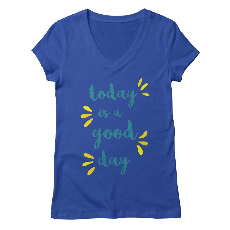 Good Day Print Women's Regular V-Neck by prettyprismatic's Artist Shop