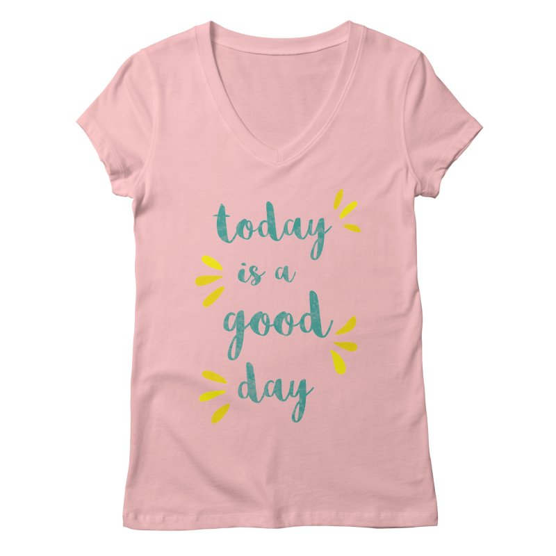Good Day Print Women's V-Neck by prettyprismatic's Artist Shop