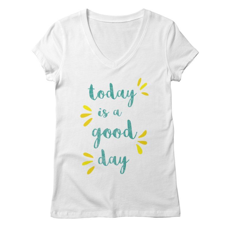 Good Day Print Women's V-Neck by prettyprismatic's Artist Shop
