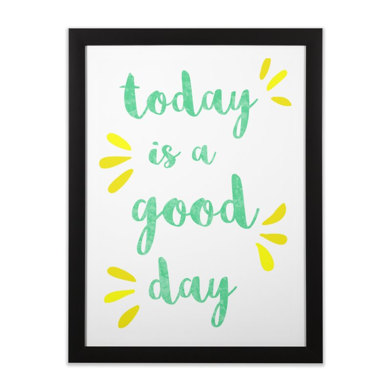 Good Day Print in Framed Fine Art Print Black by prettyprismatic's Artist Shop