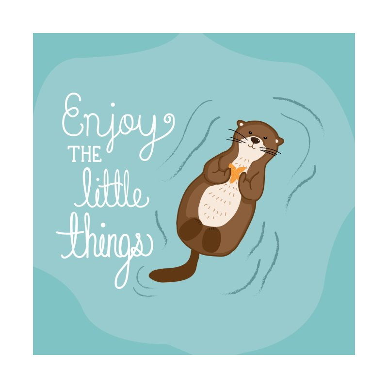 """Enjoy the little things"" Otter Print by prettyprismatic's Artist Shop"