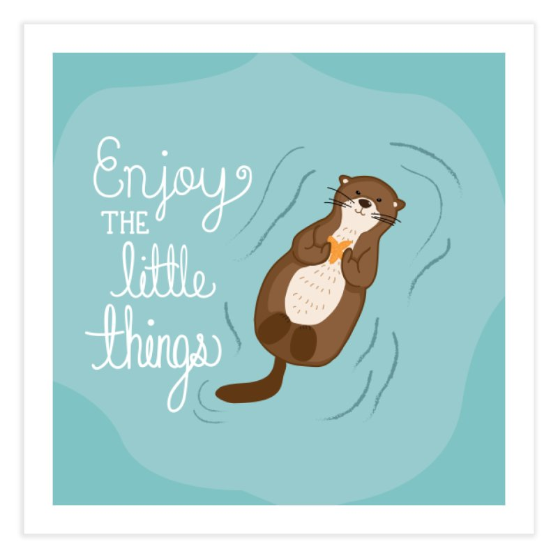 """Enjoy the little things"" Otter Print Home Fine Art Print by prettyprismatic's Artist Shop"