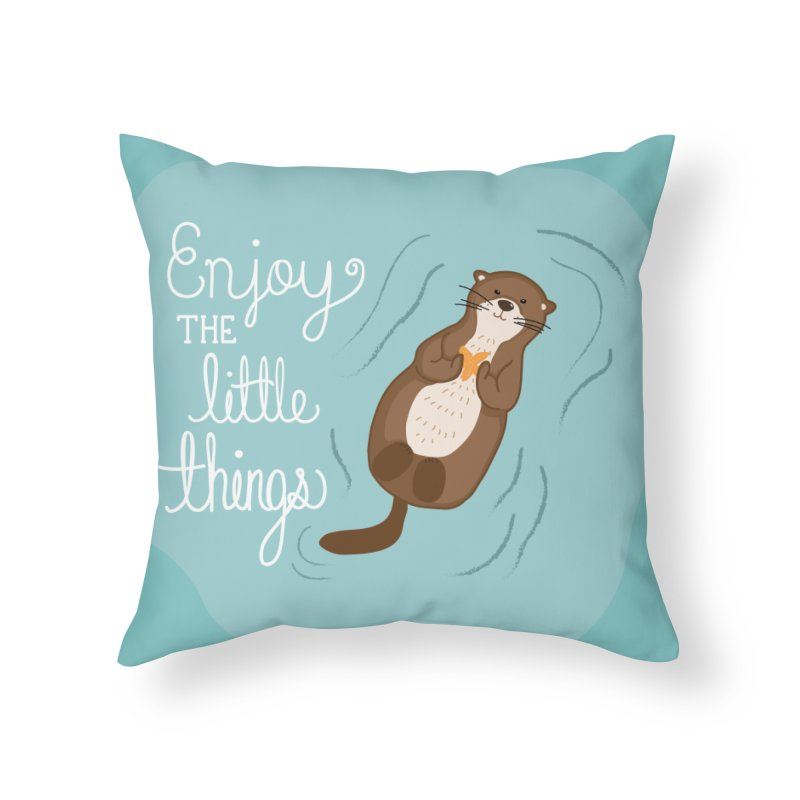 """Enjoy the little things"" Otter Print Home Throw Pillow by prettyprismatic's Artist Shop"