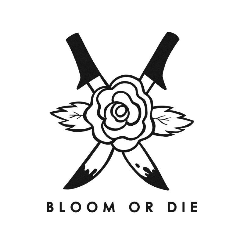 Bloom or Die Women's Pullover Hoody by looks by primcess