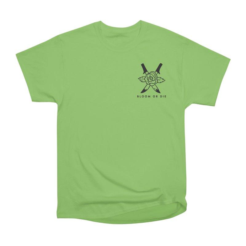 Bloom or Die Men's T-Shirt by looks by primcess