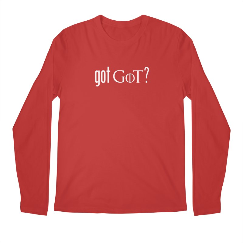 got GoT? Men's Regular Longsleeve T-Shirt by printpaws's Artist Shop