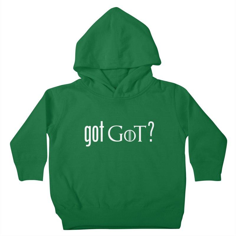 got GoT? Kids Toddler Pullover Hoody by printpaws's Artist Shop