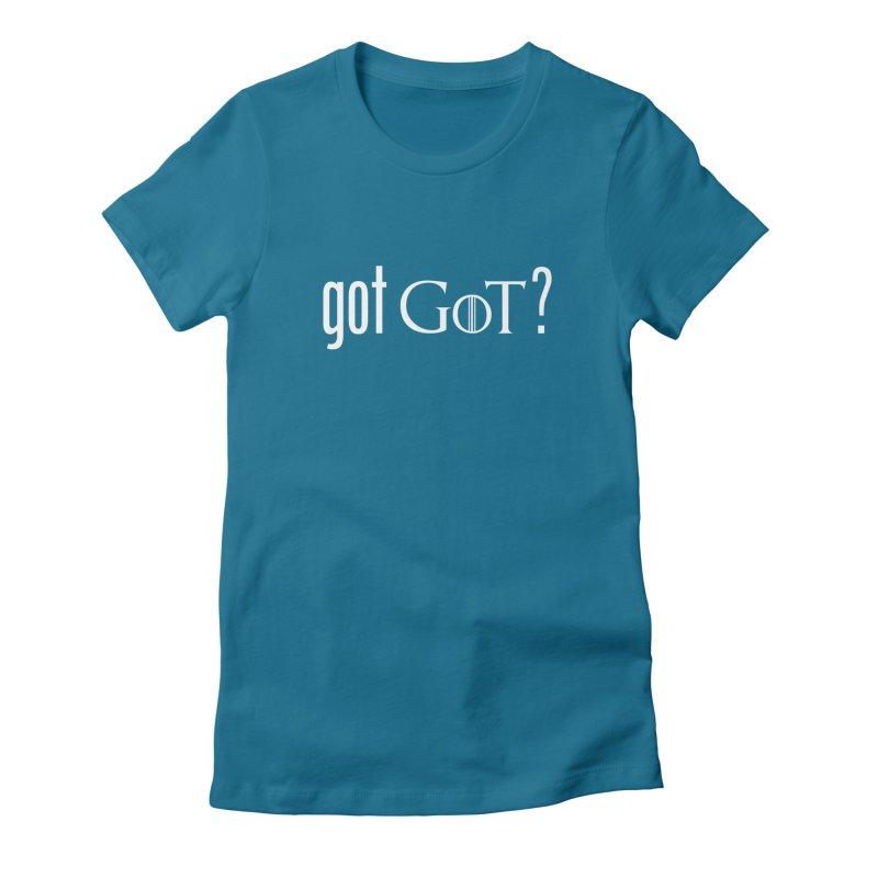 got GoT? Women's Fitted T-Shirt by printpaws's Artist Shop