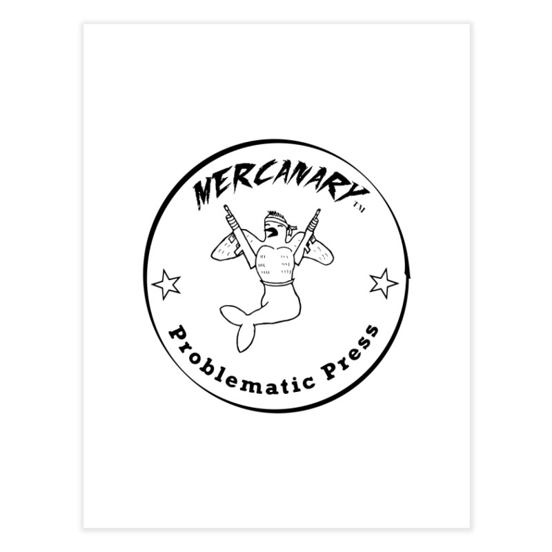 MERCANARY - LOGO Home Fine Art Print by Problematic Press