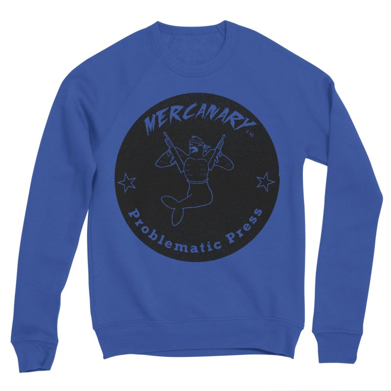 MERCANARY - LOGO - GRITTY BLACK Men's Sweatshirt by Problematic Press