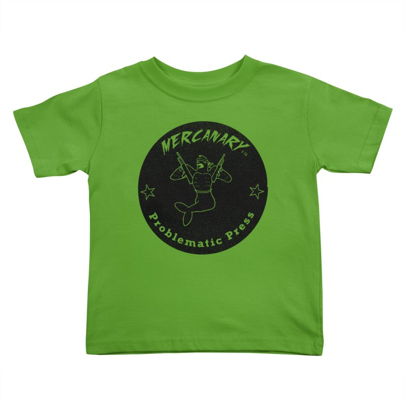 MERCANARY - LOGO - GRITTY BLACK Kids Toddler T-Shirt by Problematic Press - Operation: MERC(H)ANARY