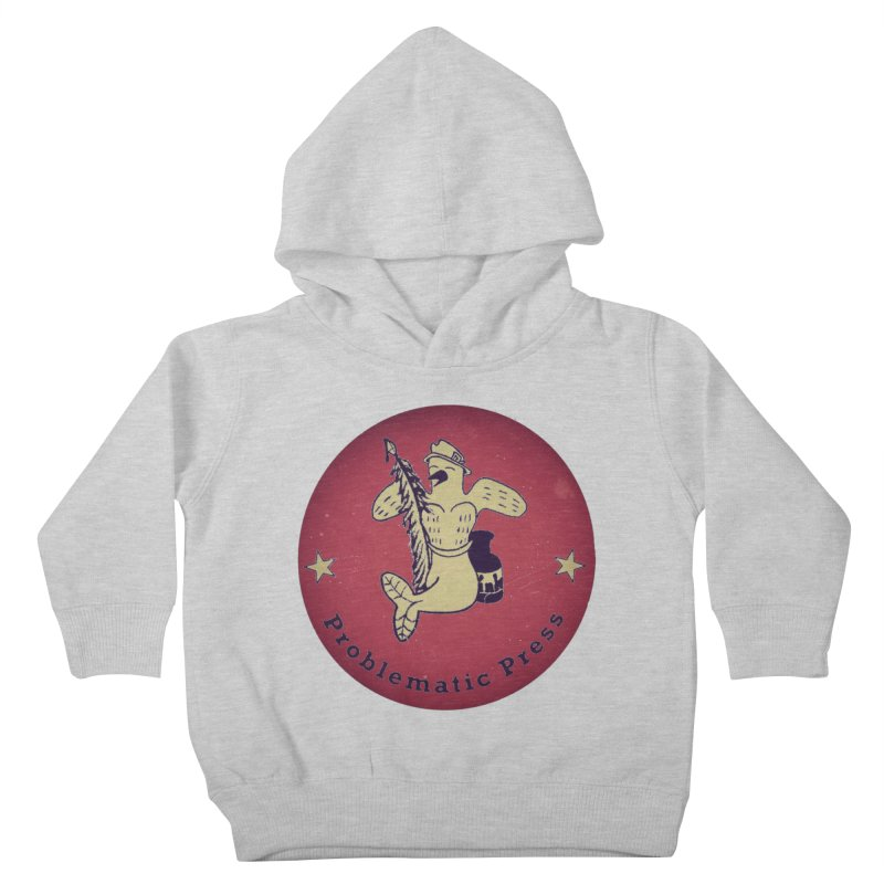 PROBLEMATIC PRESS OFFICIAL LOGO Kids Toddler Pullover Hoody by Problematic Press
