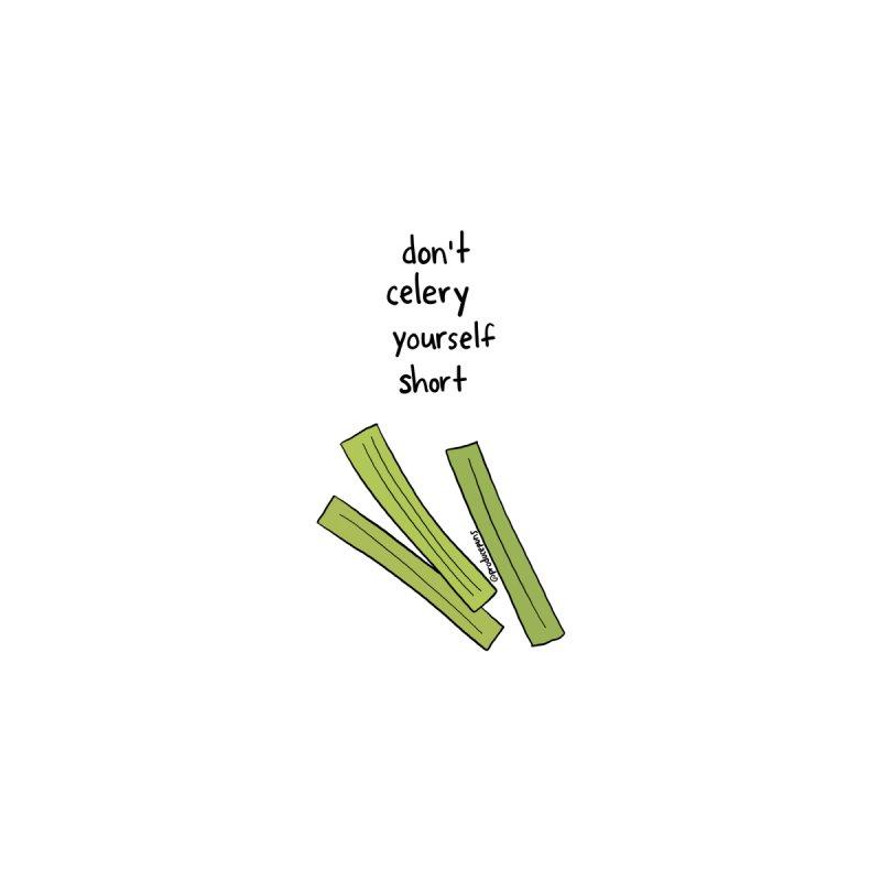 Don't Celery Yourself Short Women's Sweatshirt by Produce Puns
