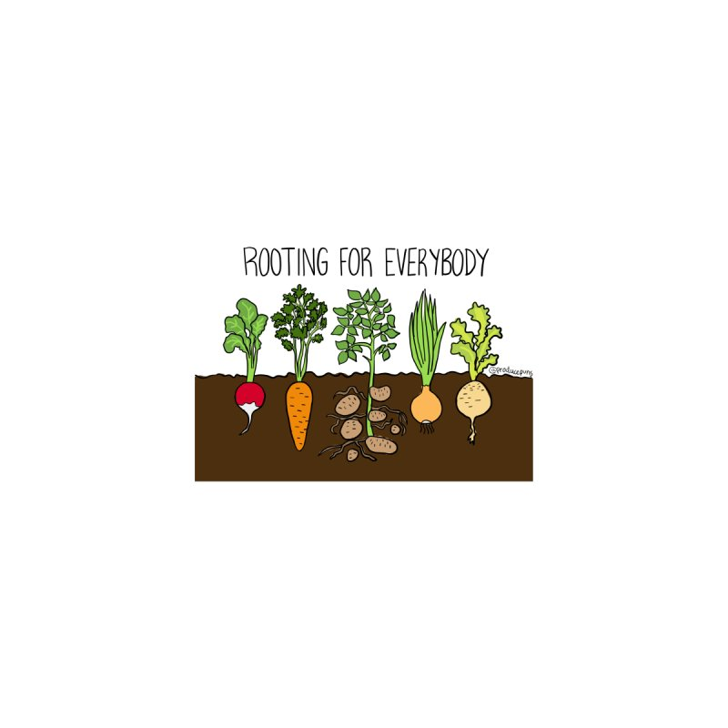 Rooting for Everybody Accessories Magnet by Produce Puns