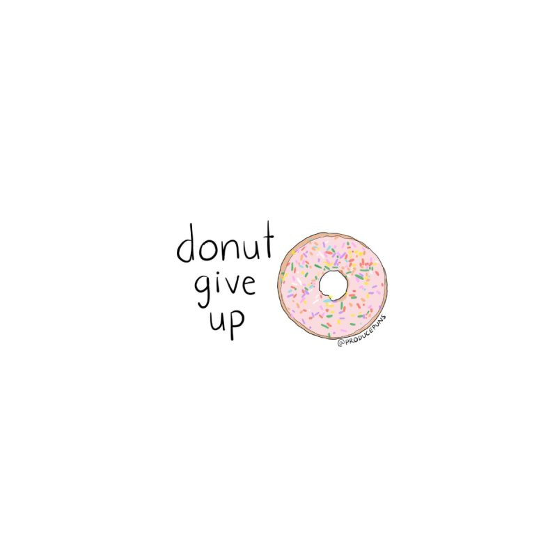 DONUT Give Up Face Mask Accessories Face Mask by Produce Puns