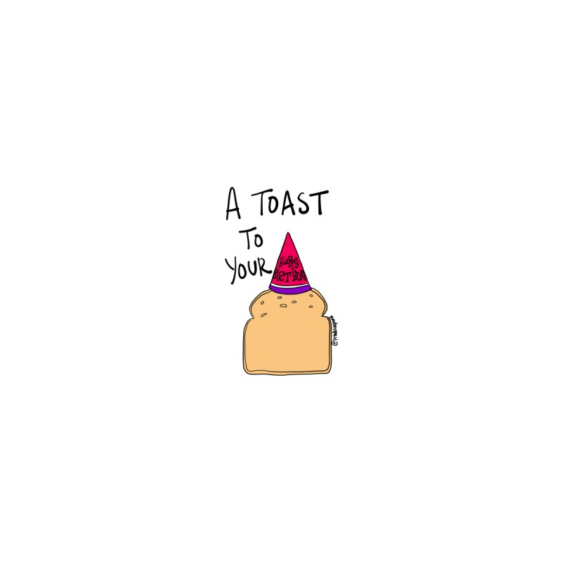 A Toast to Your Birthday Accessories Greeting Card by Produce Puns
