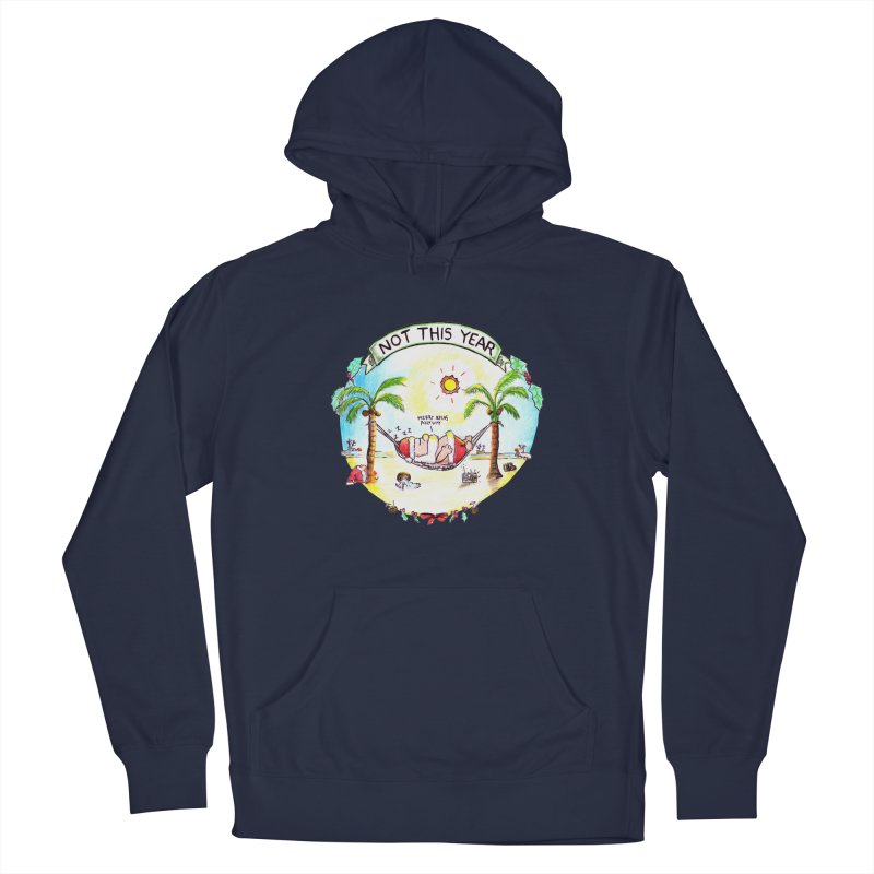 Not this year Men's Pullover Hoody by Producer original ideas on tees and accesories