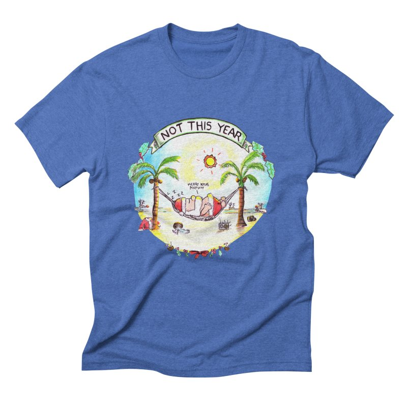 Not this year Men's T-Shirt by Producer original ideas on tees and accesories