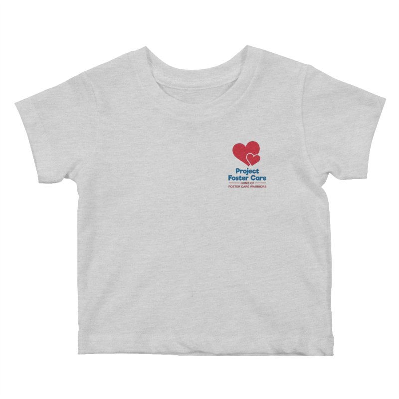 Logo Products Kids Baby T-Shirt by Project Foster Care - Home of Foster Care Warriors