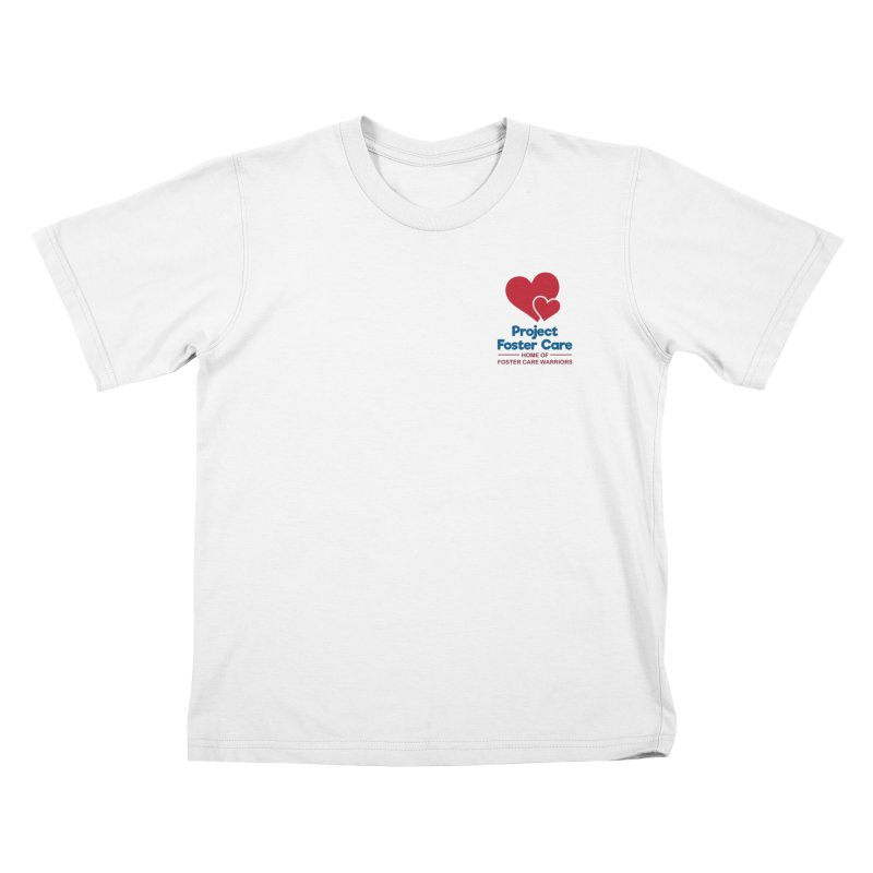 Logo Products Kids T-Shirt by Project Foster Care - Home of Foster Care Warriors