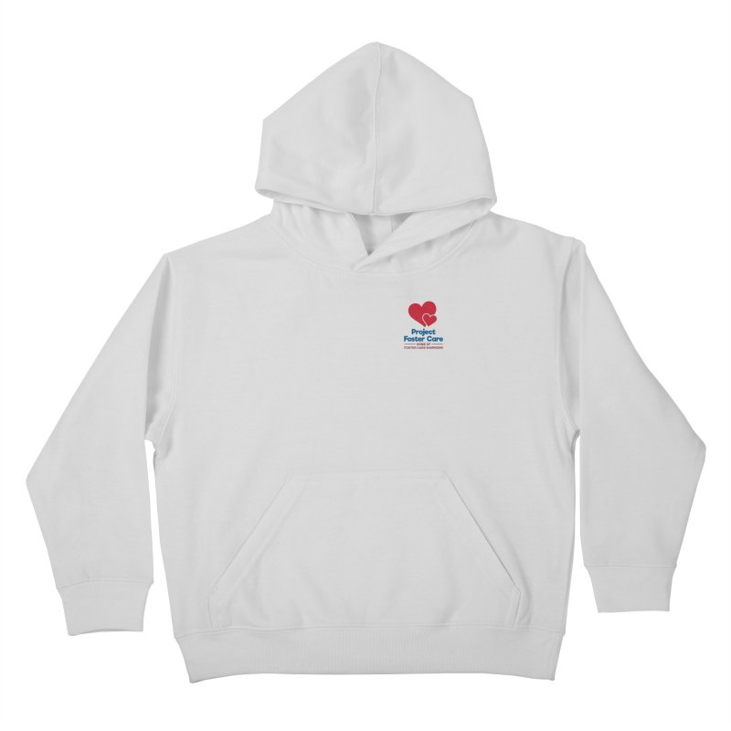 Logo Products Kids Pullover Hoody by Project Foster Care - Home of Foster Care Warriors