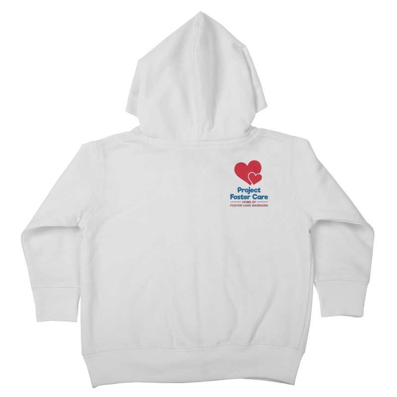 Logo Products Kids Toddler Zip-Up Hoody by Project Foster Care - Home of Foster Care Warriors