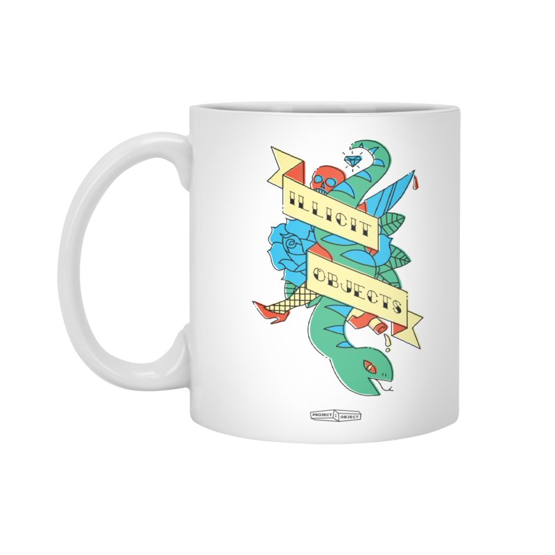 ILLICIT OBJECTS Accessories Mug by PROJECT:OBJECT Objects! Proceeds go to the ACLU