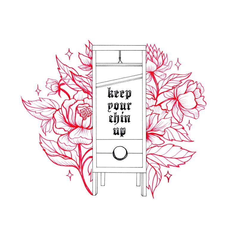keep your chin up Women's T-Shirt by prometheatattoos's Artist Shop