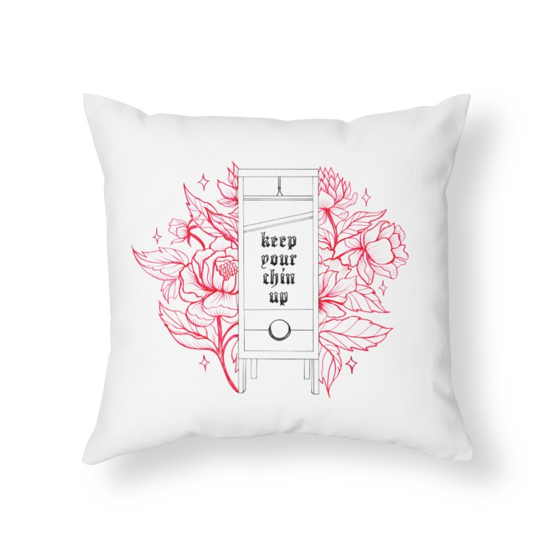 keep your chin up Home Throw Pillow by prometheatattoos's Artist Shop