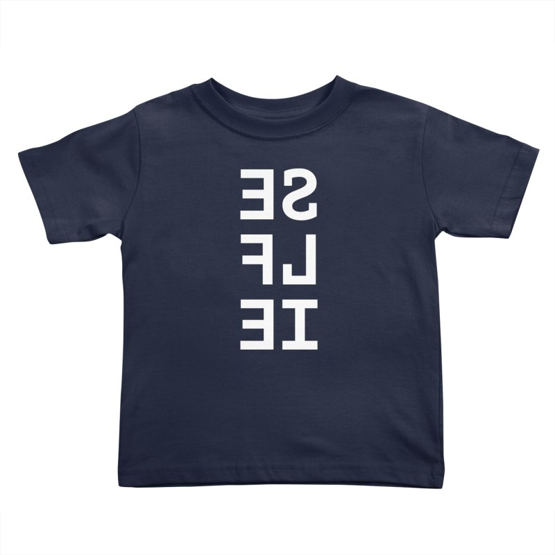 SE LF IE _dark Kids Toddler T-Shirt by Elefunfunt