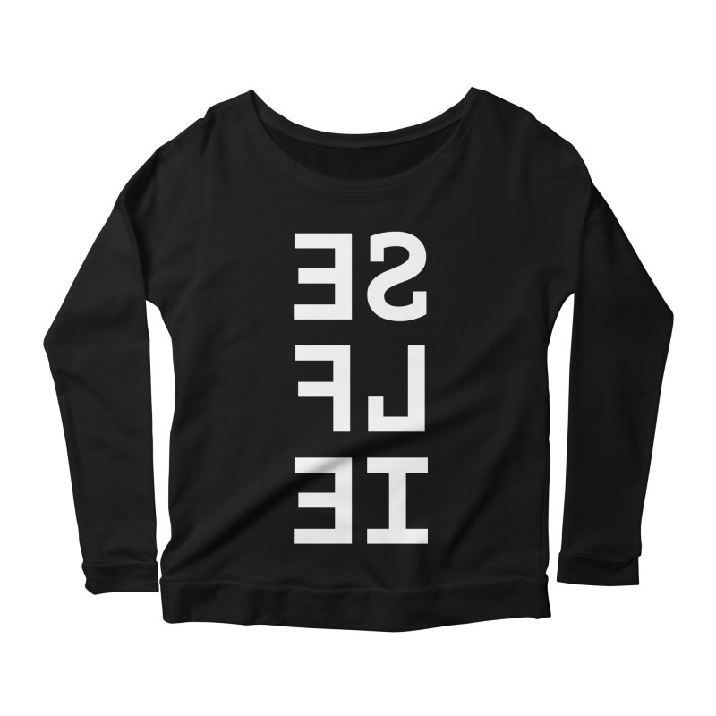 SE LF IE _dark Women's Scoop Neck Longsleeve T-Shirt by Elefunfunt