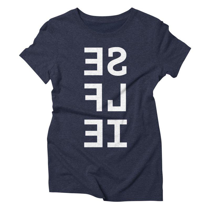 SE LF IE _dark Women's T-Shirt by Elefunfunt