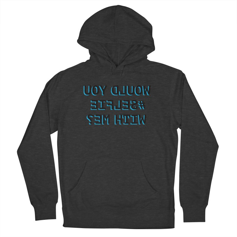 Would You Selfie With Me? Women's Pullover Hoody by Elefunfunt