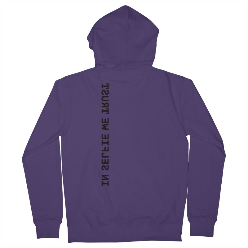 In Selfie We Trust _Zip Women's Zip-Up Hoody by Elefunfunt