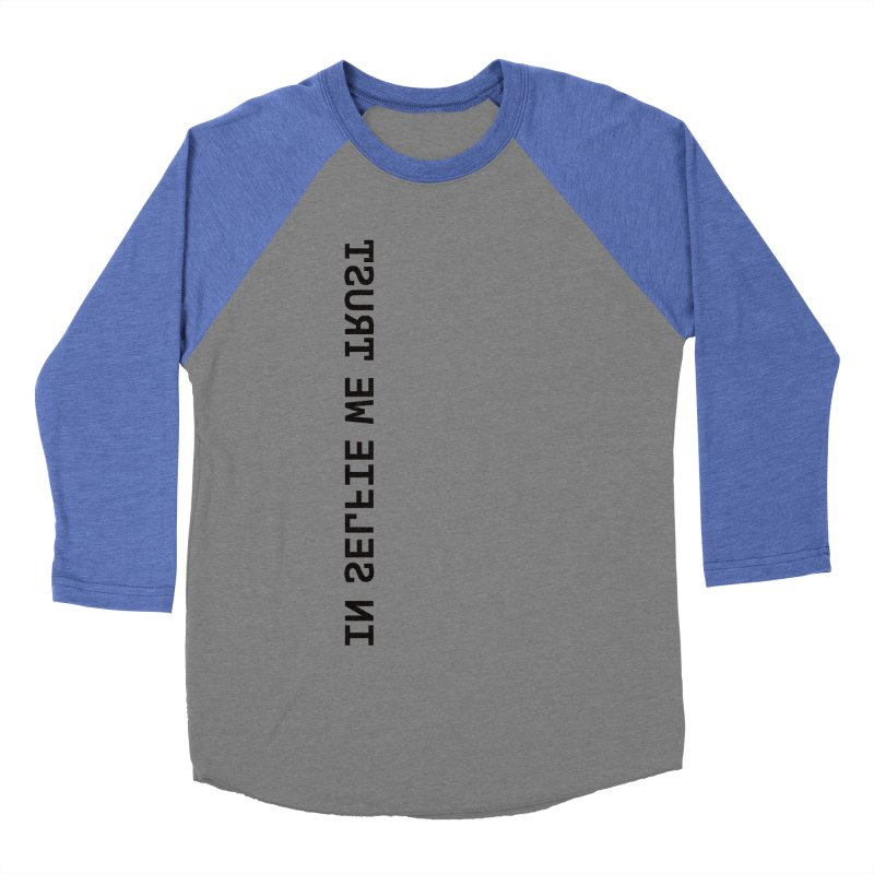 In Selfie We Trust _Zip Men's Baseball Triblend Longsleeve T-Shirt by Elefunfunt
