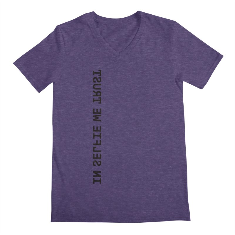 In Selfie We Trust _Zip Men's V-Neck by Elefunfunt