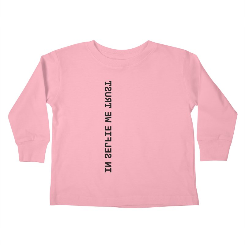 In Selfie We Trust _Zip Kids Toddler Longsleeve T-Shirt by Elefunfunt
