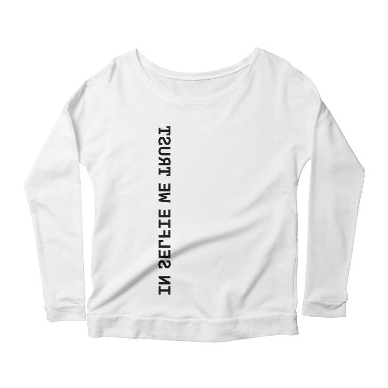 In Selfie We Trust _Zip Women's Scoop Neck Longsleeve T-Shirt by Elefunfunt