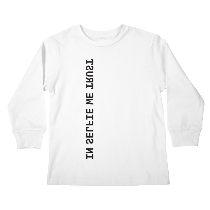 In Selfie We Trust _Zip Kids Longsleeve T-Shirt by Elefunfunt
