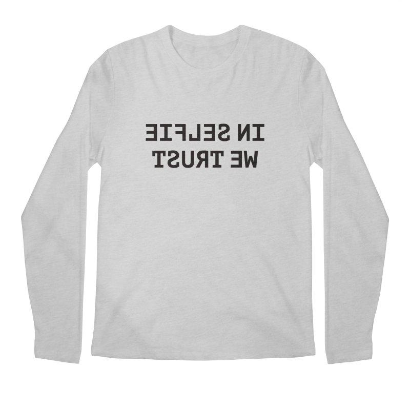 In Selfie We Trust Men's Longsleeve T-Shirt by Elefunfunt
